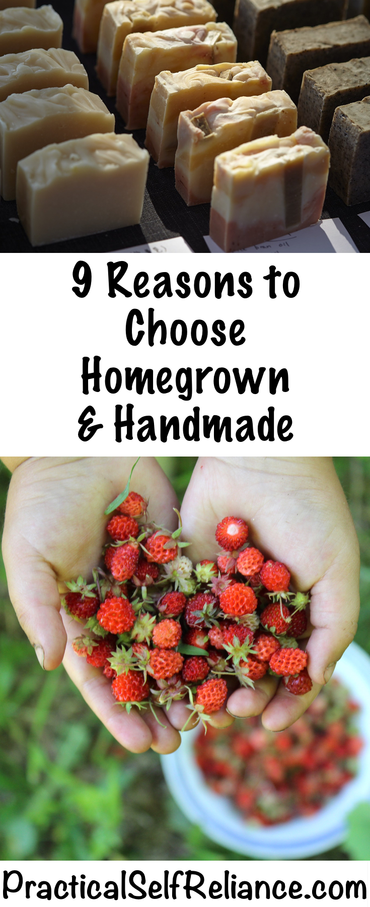 9 Reasons to Choose a Homegrown and Handmade Life