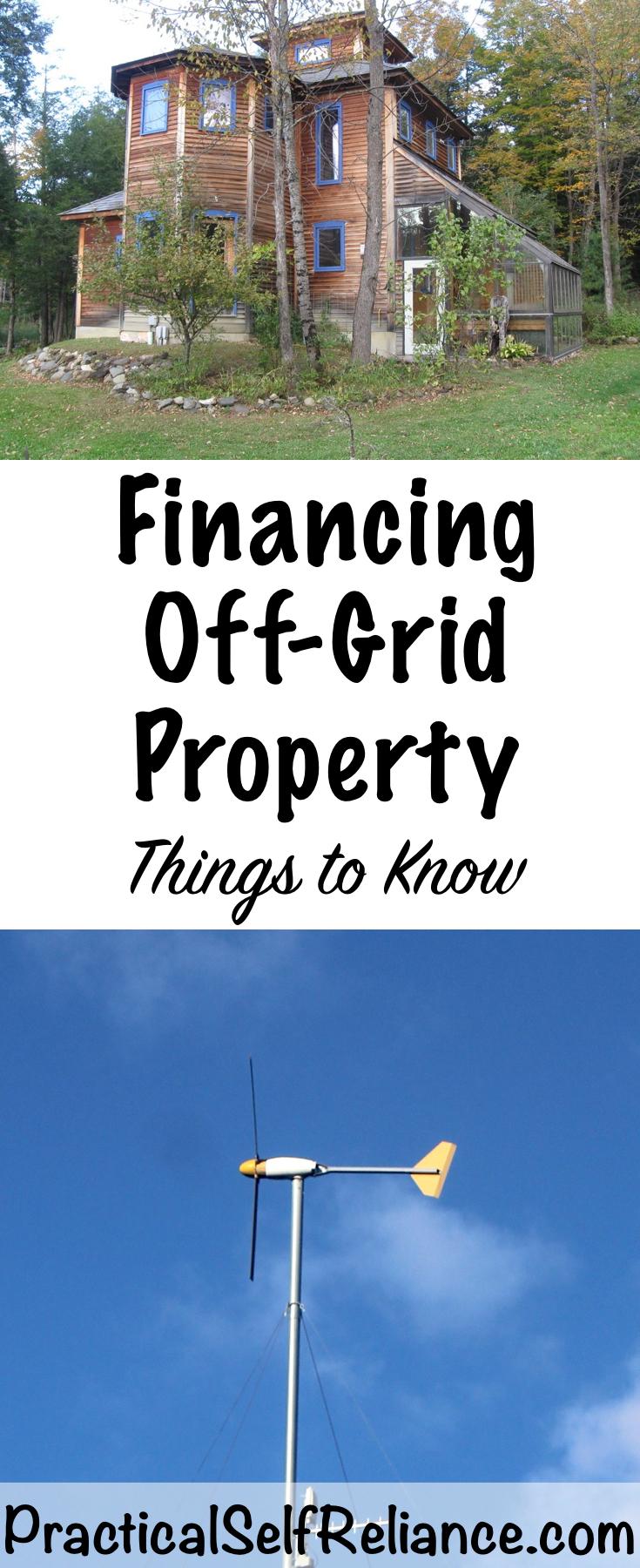 Financing Off Grid Property