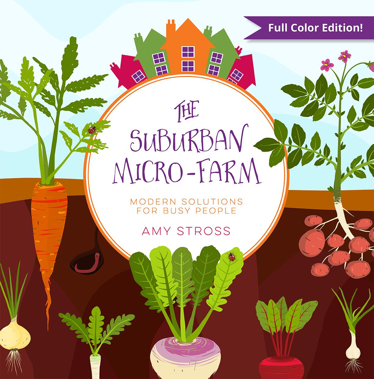The Suburban Micro Farm