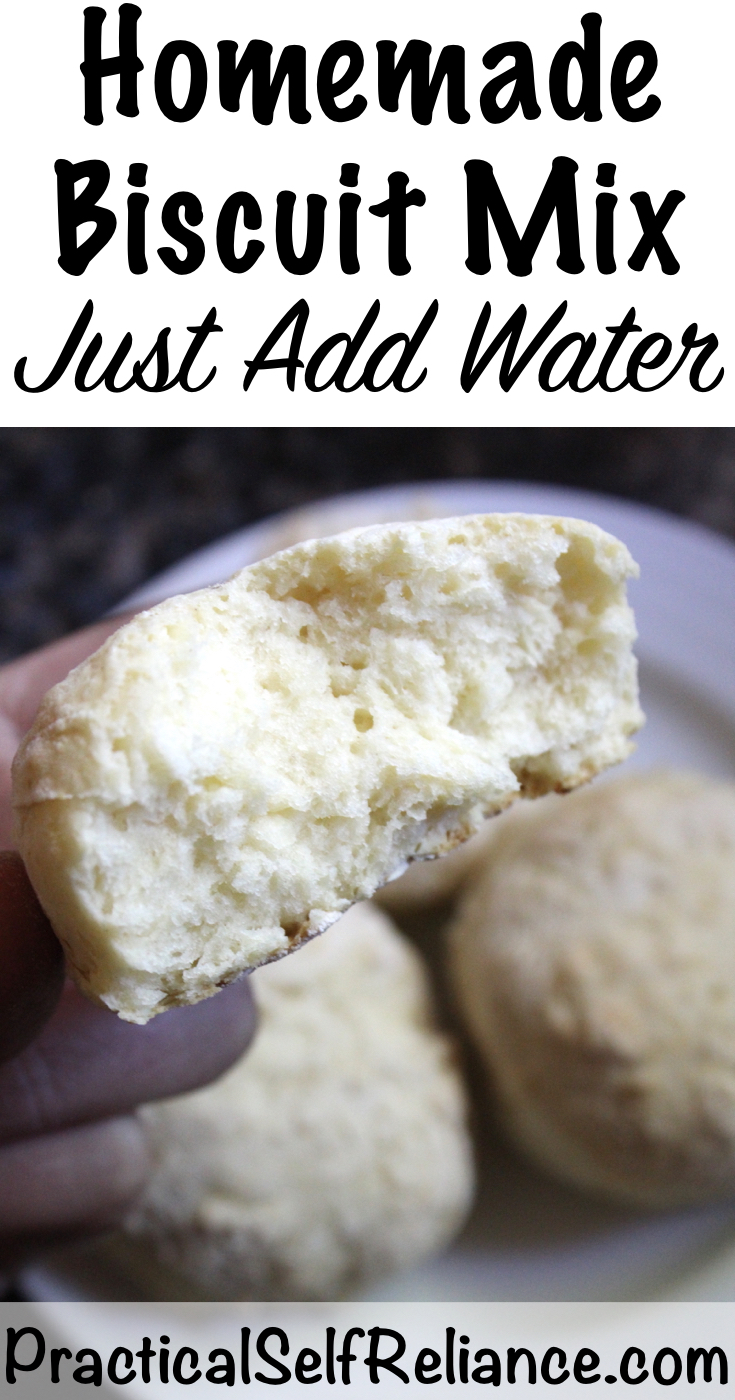 Homemade Biscuit Mix ~ Just Add Water