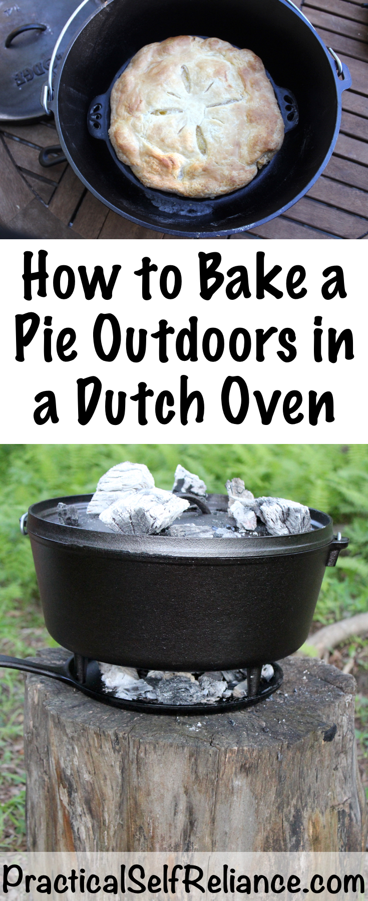 How to Bake a Pie Outdoors in a Dutch Oven ~ Campfire Cooking