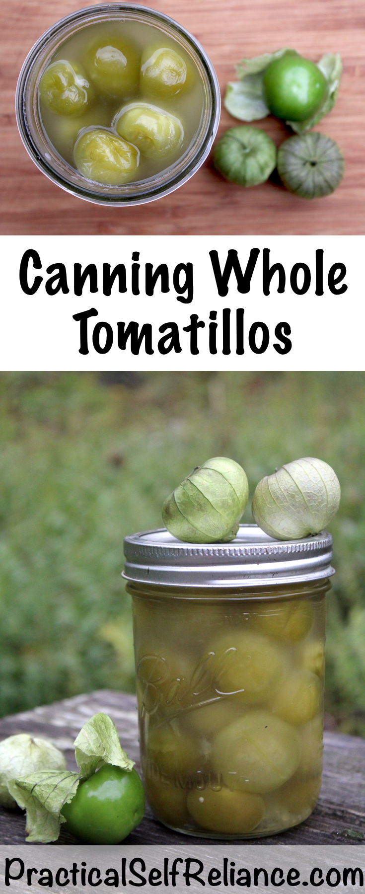 Canning Tomatillos ~ Instructions for Water Bath or Pressure canning whole tomatillos ~ Preserving Tomatillos