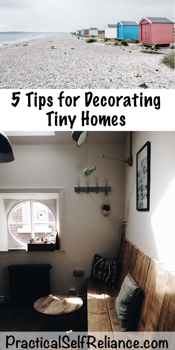 5 Tips for Decorating Tiny Houses ~ Small Space Decorating